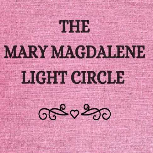 The Mary Magdalene Light Circle